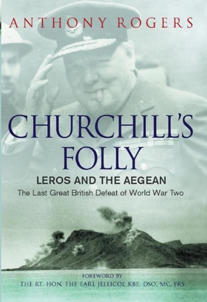 Book Review: Churchill's Folly by Anthony Rogers