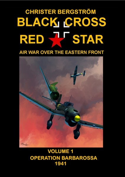 UPDATED: Not CRUSADER – Black Cross/Red Star: Air War over the EasternFront